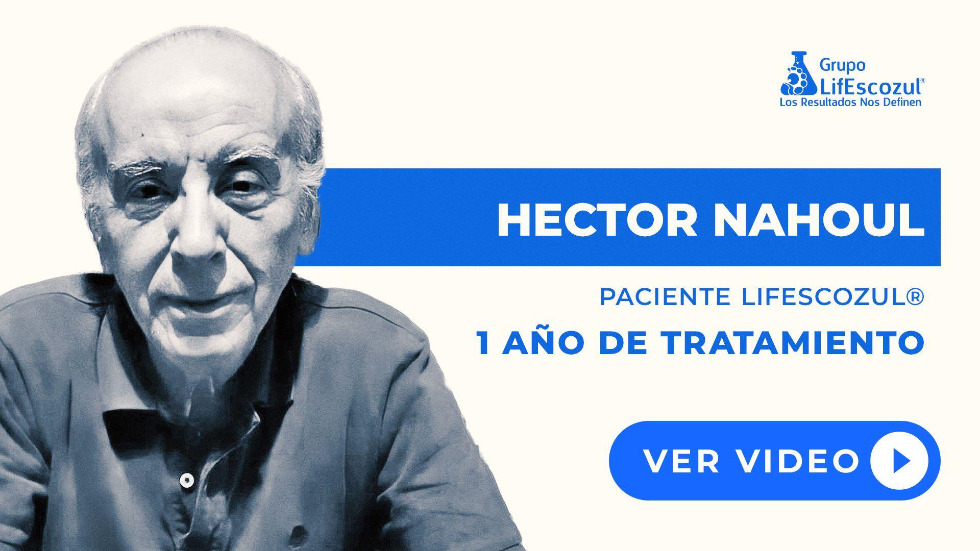 Hector Nahoul - Cáncer de Vejiga - Resultados con LifEscozul®