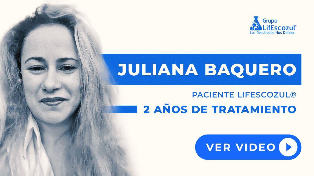 Juliana Baquero - Cáncer de Colon - Resultados con LifEscozul®