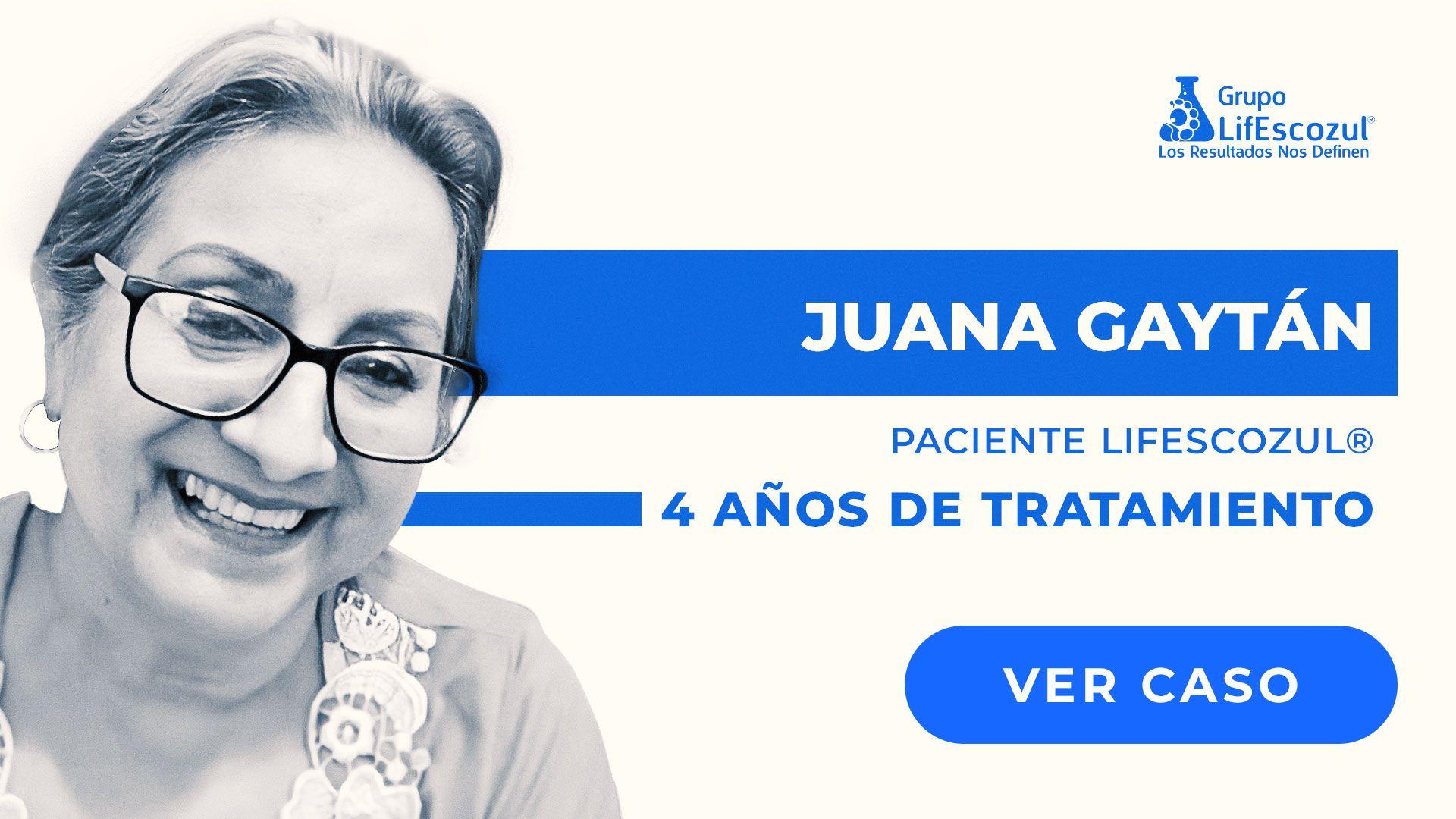 Juana Gaytán Ortiz - Mieloma Múltiple - Resultados con LifEscozul®
