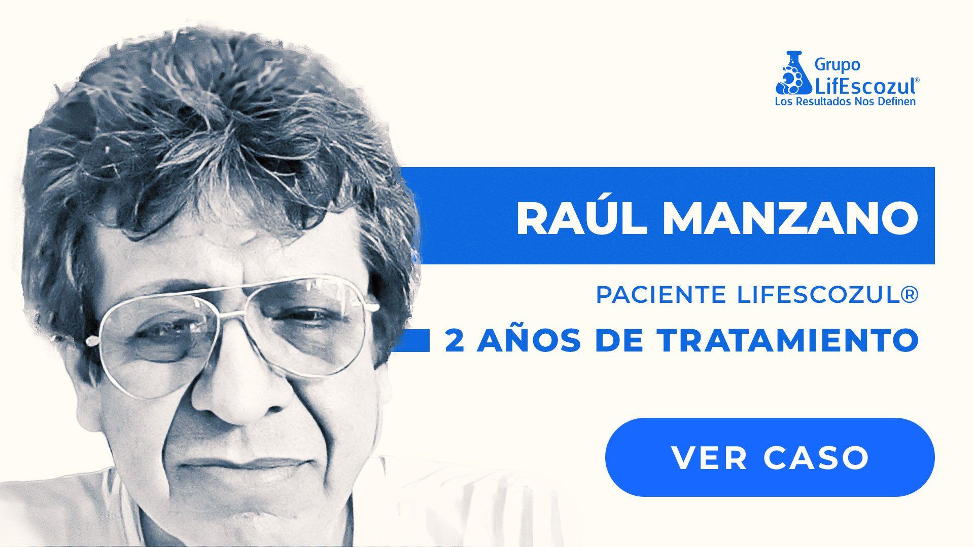 Raúl Manzano Murillo - Cáncer de Tiroides - Resultados con LifEscozul®