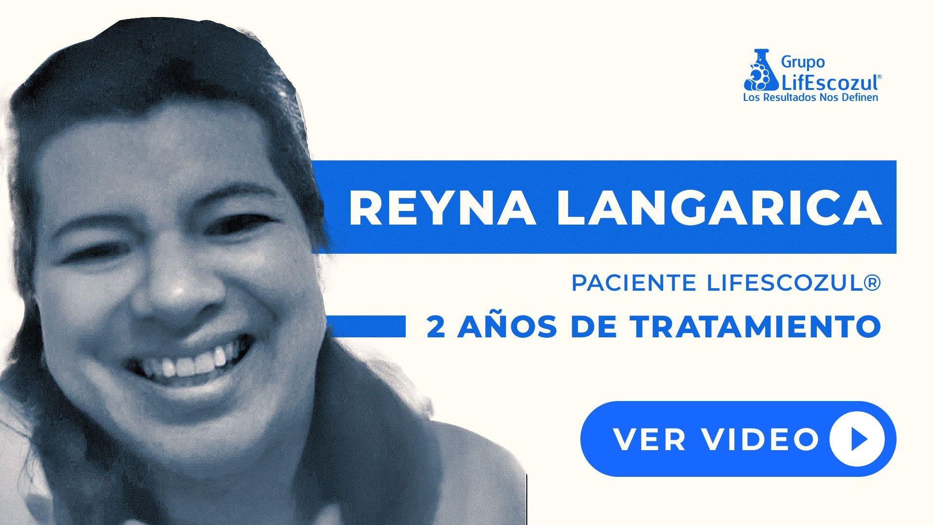 Reyna Langarica - Cáncer de Tiroides - Resultados con LifEscozul®