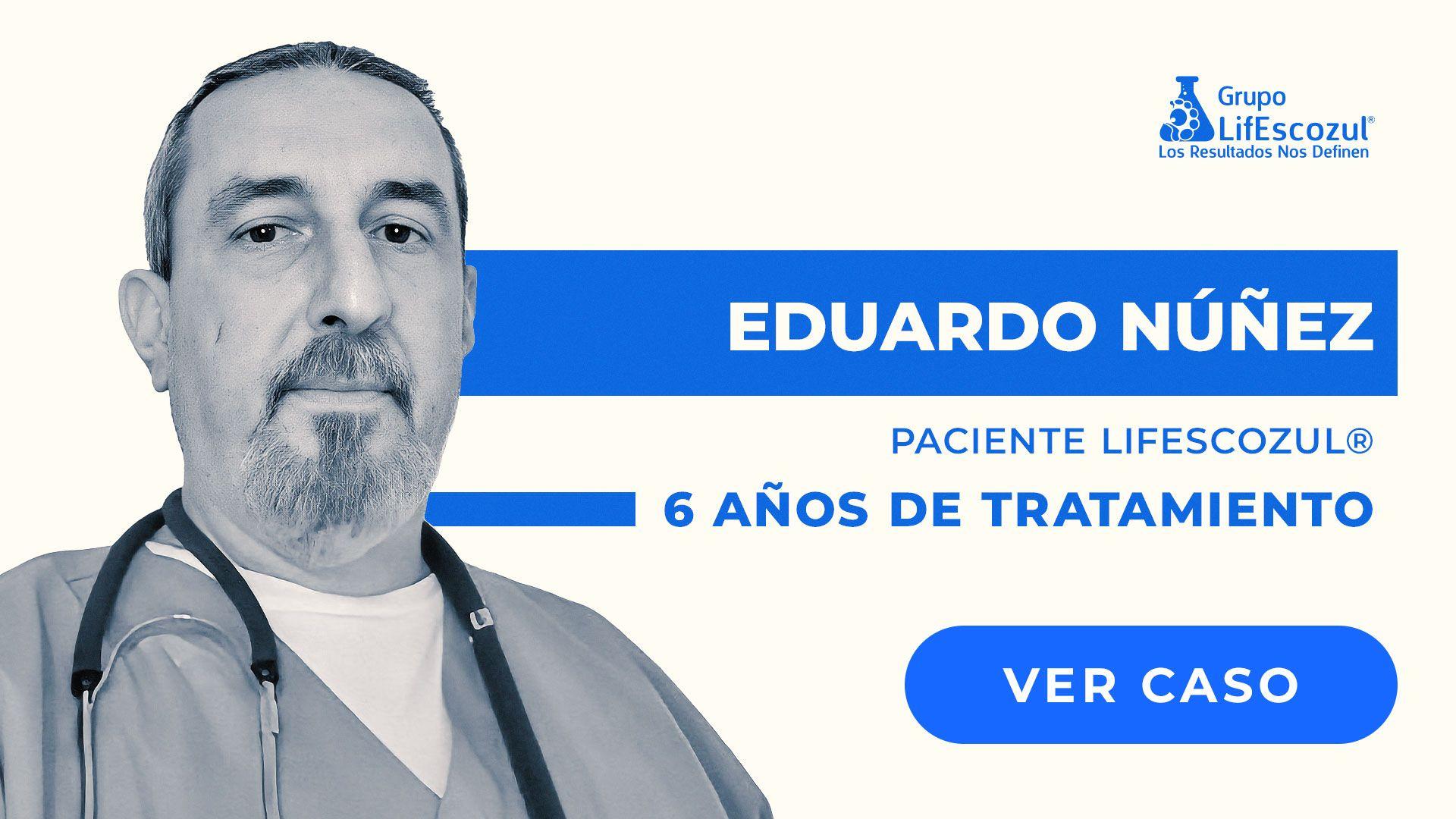 Eduardo Núñez - Cáncer de Pulmón - Resultados con LifEscozul®