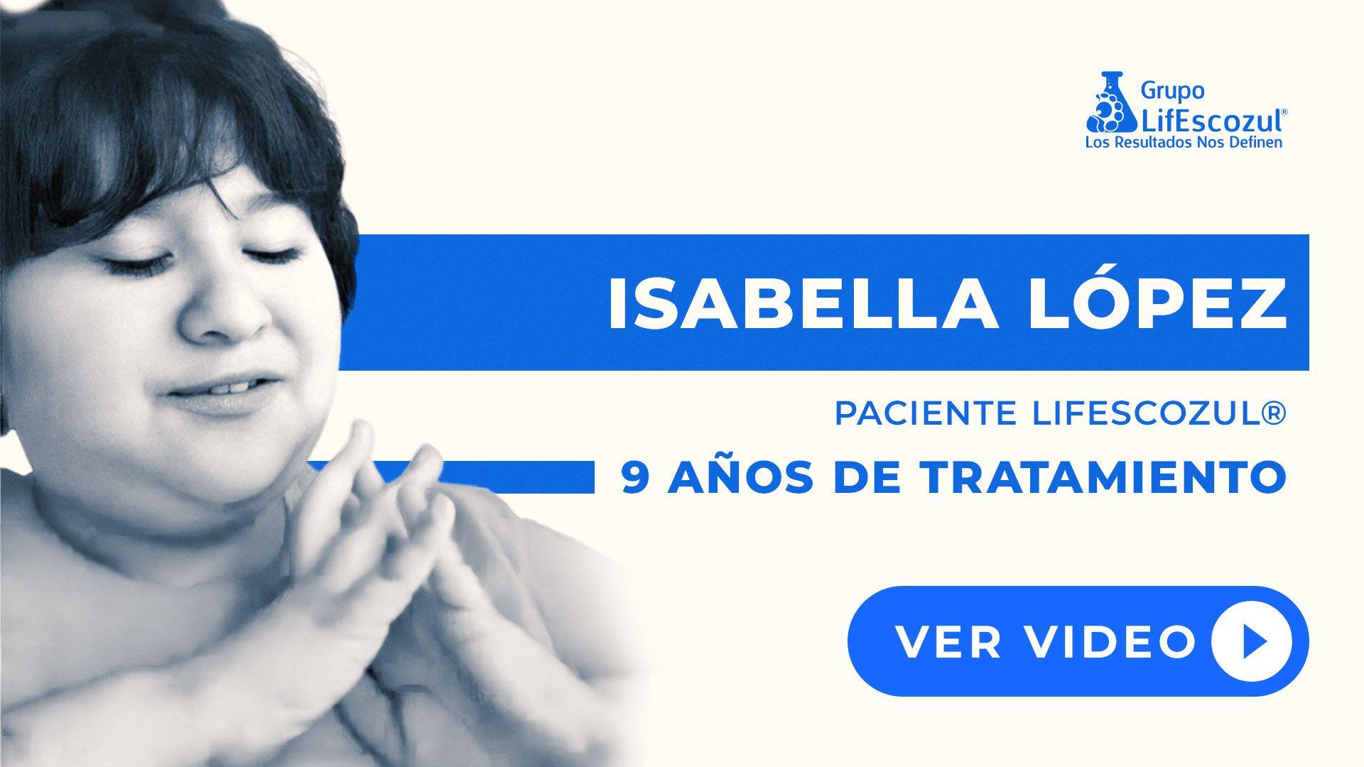Isabella López - Cáncer Cerebral - Resultados con LifEscozul®