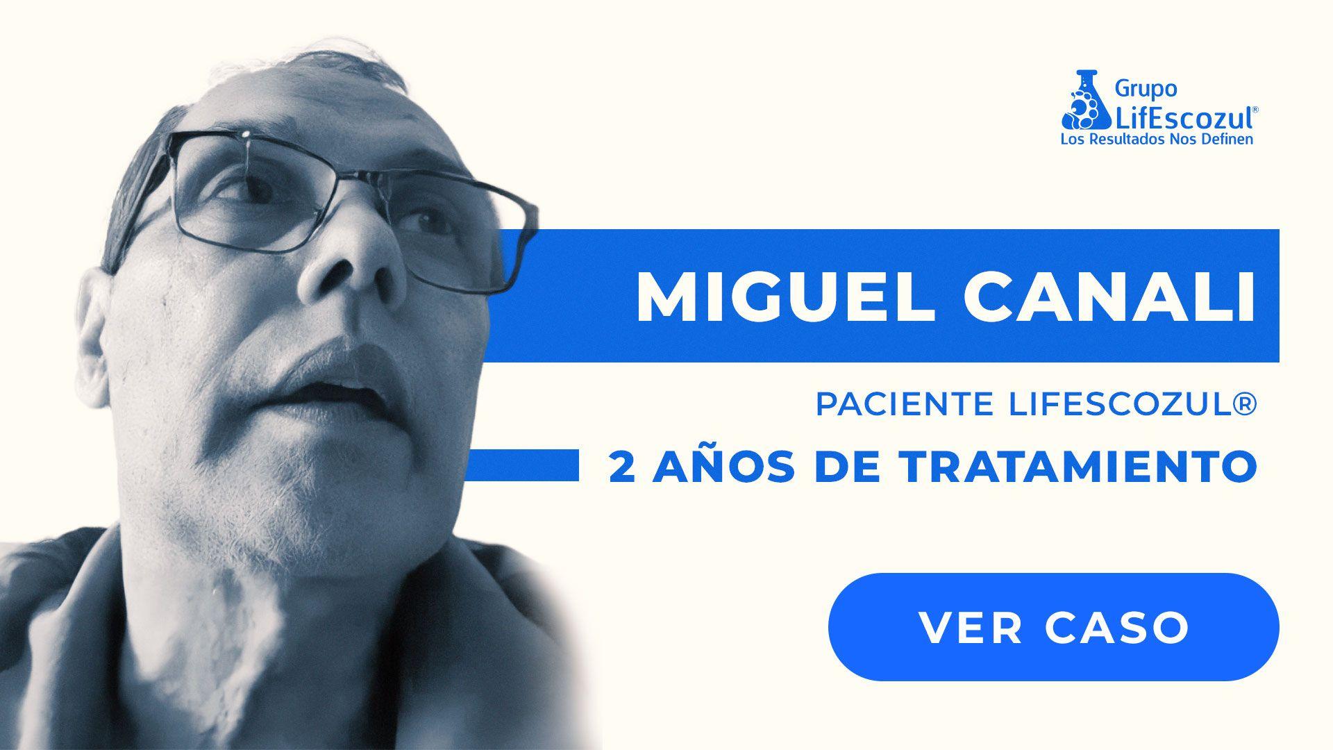 Miguel Canali - Cáncer de Pulmón - Resultados con LifEscozul®